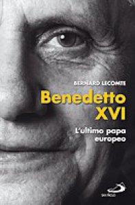 Copertina di 'Benedetto XVI: L'ultimo papa europeo'