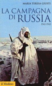 Copertina di 'La campagna di Russia. 1941-1943'