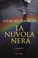 La nuvola nera - Bianchi Giorgio
