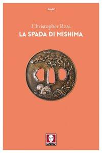 Copertina di 'La spada di Mishima'
