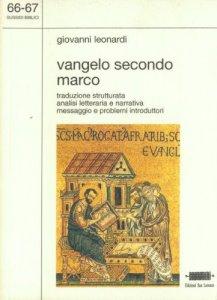 Copertina di 'Vangelo secondo Marco. Traduzione strutturata. Analisi letteraria e narrativa'