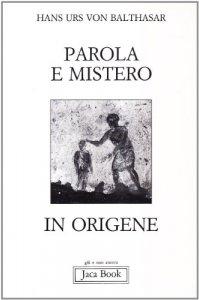 Copertina di 'Parola e mistero in Origene'
