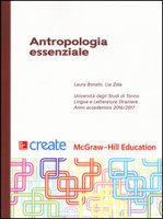Antropologia essenziale - Bonato Laura, Zola Lia
