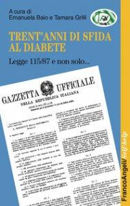 Copertina di 'Trent'anni di sfida al diabete. Legge 115/87 e non solo'