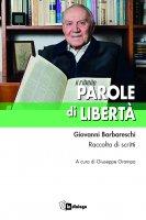 Parole di libertà - Giovanni Barbareschi