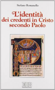 Copertina di 'L'identità dei credenti in Cristo secondo Paolo'