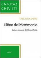 Il libro del matrimonio - Zanni Tarcisio