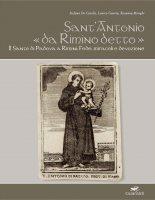 Sant'Antonio «da Rimino detto» - Stefano De Carolis, Learco Guerra, Rosanna Menghi