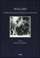 (1914-1945). L'Italia nella guerra europea dei trent'anni