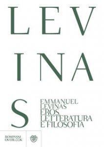 Copertina di 'Eros, letteratura e filosofia'