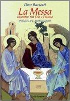La messa - Divo Barsotti