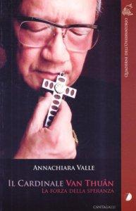 Copertina di 'Il cardinale Van Thuân. Le forze della speranza'