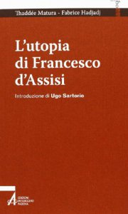 Copertina di 'L' utopia di Francesco d'Assisi'