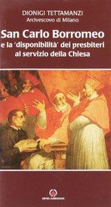 """Copertina di 'San Carlo Borromeo e la """"disponibilità'"""" dei presbiteri al servizio della chiesa'"""