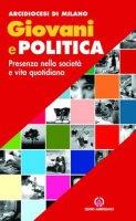 Giovani e politica. Presenza nella società e vita quotidiana