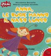 Anna, le bugie hanno il naso lungo - Giraldo M. Loretta