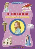 Il Rosario spiegato ai bambini - Serena Gigante