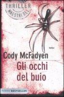 Gli occhi del buio - McFadyen Cody