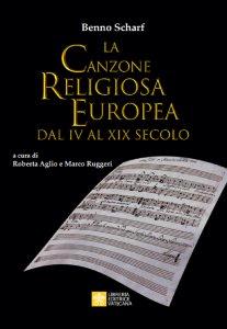 Copertina di 'La Canzone Religiosa Europea dal IV al XIX Secolo'