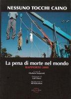 La pena di morte nel mondo. Rapporto 2009