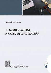 Copertina di 'Le notificazioni a cura dell'avvocato'