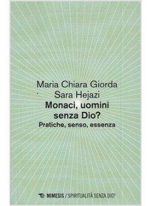 Copertina di 'Monaci, uomini senza Dio?'