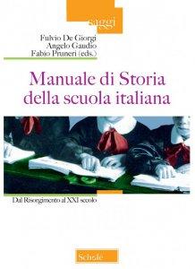 Copertina di 'Manuale di storia della scuola italiana'