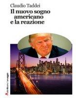 Il nuovo sogno americano e la reazione - Taddei Claudio
