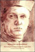 Diario di guerra (settembre 1943-maggio 1945) - Adriano Bernareggi
