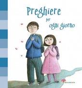 Preghiere per ogni giorno - Francesca Fabris , Martina Peluso