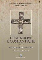 Cose nuove e cose antiche (Mt 13,52) - Centro Azione Liturgica