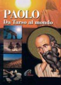 Copertina di 'Paolo. Da Tarso al mondo'