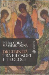 Copertina di 'Dio - Trinità. Tra filosofi e teologi'