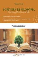 Scrivere di filosofia. Letteratura e filosofia a confronto - Cozzi Chiara