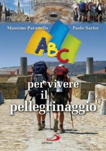 Copertina di 'ABC per vivere il pellegrinaggio'
