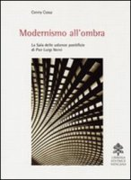 Modernismo all'ombra - Conny Cossa