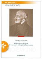Dio è vicino. Un mese con John Henry Newman - Negri Fausto, Guglielmoni Luigi