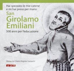 Copertina di 'San Girolamo Emiliani. 500 anni per l'educazione.'