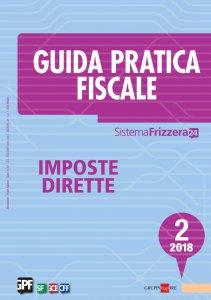Copertina di 'Guida Pratica Fiscale Imposte Dirette 2/2018'