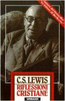 Riflessioni cristiane - Lewis Clive S.