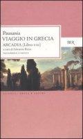 Viaggio in Grecia. Guida antiquaria e artistica. Testo greco a fronte - Pausania