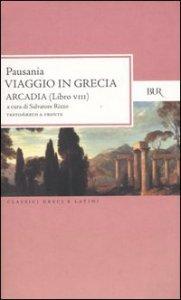 Copertina di 'Viaggio in Grecia. Guida antiquaria e artistica. Testo greco a fronte'