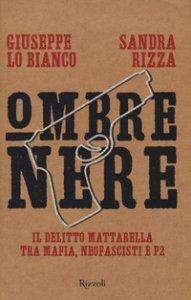 Copertina di 'Ombre nere. Il delitto Mattarella tra mafia, neofascisti e P2'