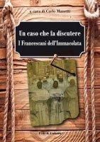 Un caso che fa discutere - Manetti Carlo