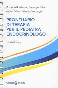 Copertina di 'Prontuario di terapia per il pediatra endocrinologo. Ediz. a spirale'
