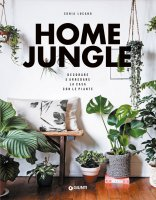 Home Jungle. Decorare e arredare la casa con le piante - Sonia Lucano