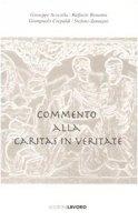 Commento alla «Caritas in Veritate»
