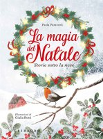 La magia del natale - Paola Parazzoli