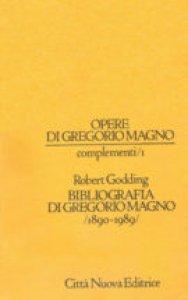 Copertina di 'Bibliografia di Gregorio Magno - vol. 1'