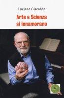 Arte e scienza si innamorano - Giacobbe Luciano